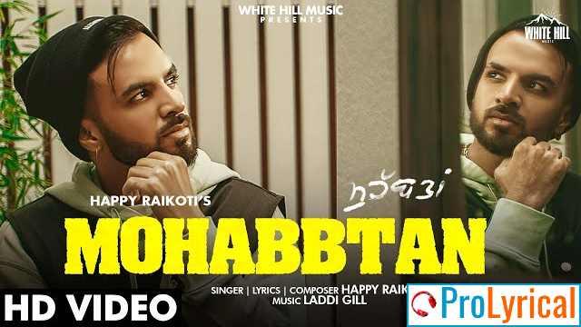 Mohabbtan Lyrics - Happy Raikoti