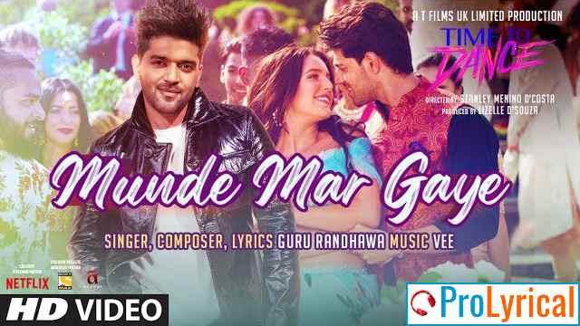Munde Mar Gaye Lyrics - Guru Randhawa