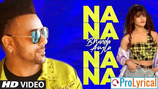 Na Na Na Na Lyrics - Bhinda Aujla