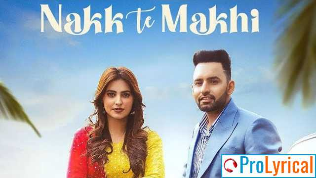 Nakk Te Makhi Lyrics - Harf Cheema Ft. Gurlez Akhtar
