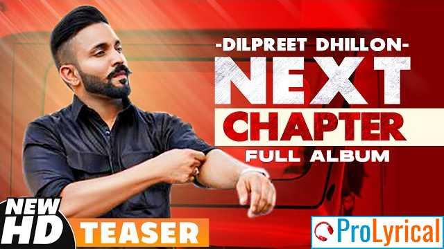 Next Chapter (Intro) Lyrics - Dilpreet Dhillon & Amreet Maan