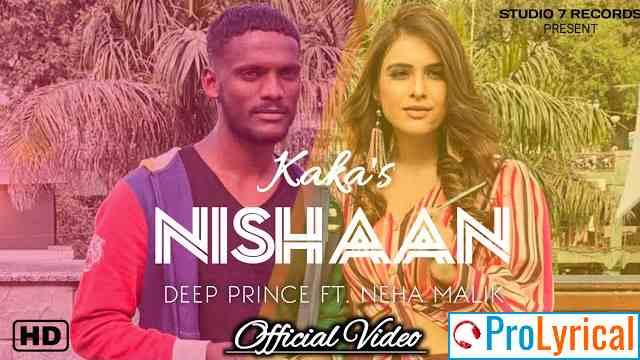 Nishaan Lyrics - Kaka Ft. Deep Prince