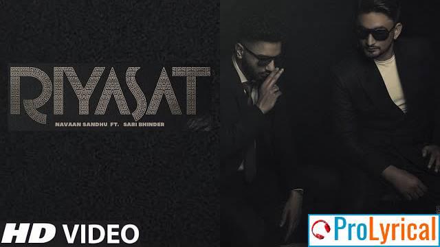 Riyasat Lyrics - Navaan Sandhu ft. Sabi Bhinder