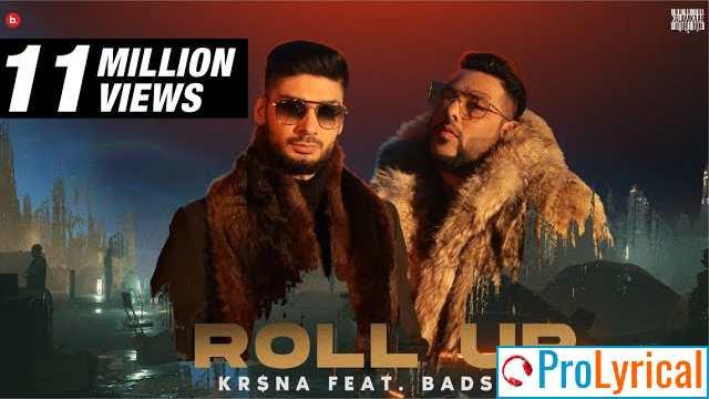 Roll Up Lyrics - Krsna ft. Badshah   Still Here
