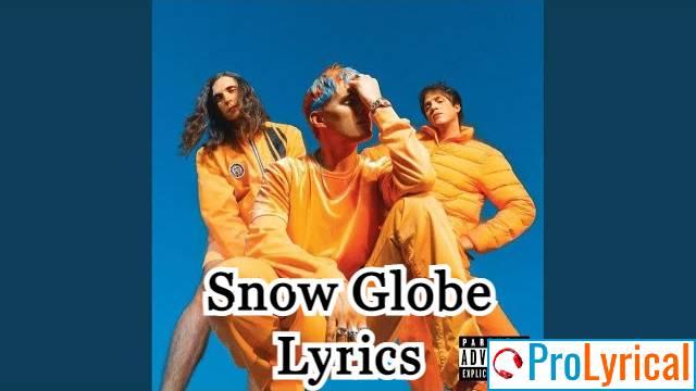 Snow Globe Lyrics - Waterparks