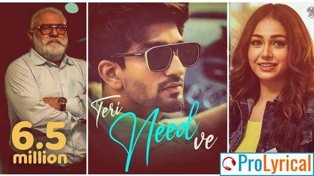 Teri Need Ve Lyrics - Abhay Singh & Japanjot Kaur