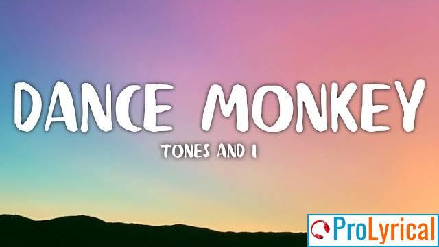 Dance Monkey Lyrics - Tones & I