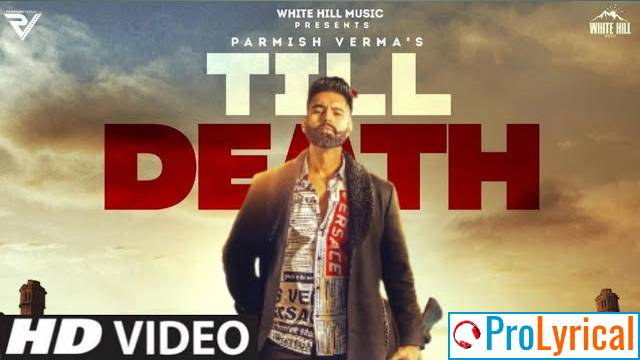 Till Death Lyrics - Parmish Verma