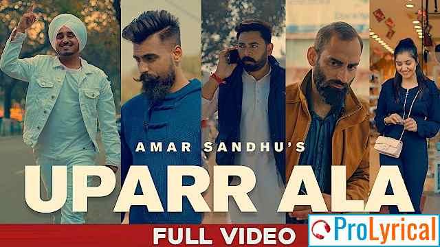 Upar Ala Lyrics in Hindi & Punjabi - Amar Sandhu