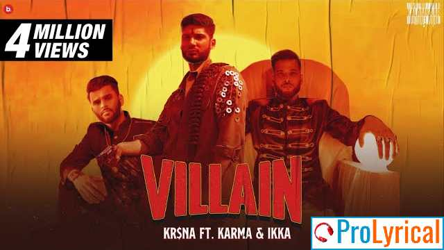 Villian Lyrics - Krsna ft. Karma & Ikka | Still Here