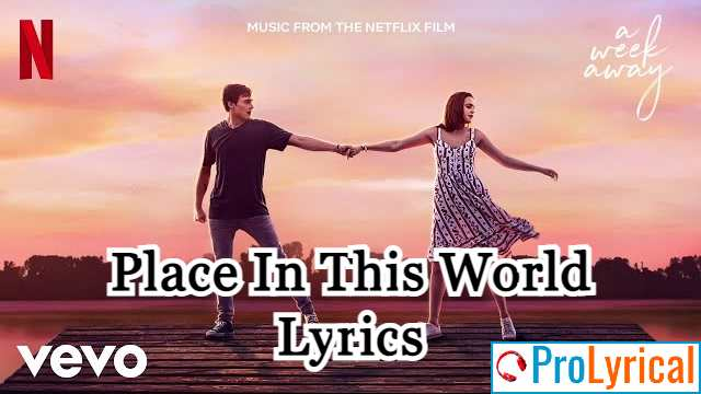 A Week Away Place In This World Lyrics - Bailee Madison