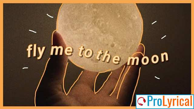 Fly Me to the Moon Lyrics Aesthetic