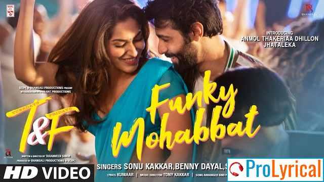 Funky Mohabbat Lyrics - Sonu Kakkar & Shreya Ghoshal