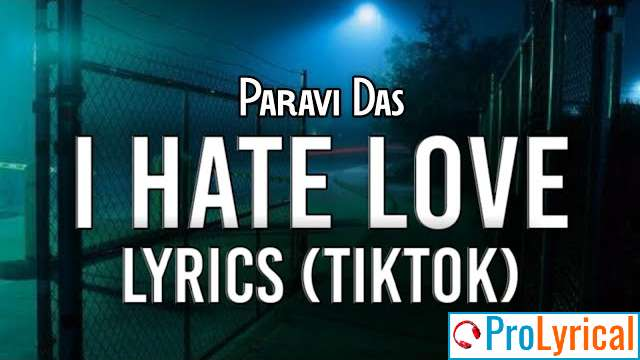 I Hate Love But If I Fall For You Lyrics - Tiktok