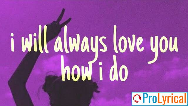 I Will Always Love You Lyrics Tiktok
