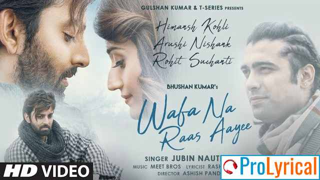 Wafa Na Raas Aayee Lyrics - Jubin Nautiyal